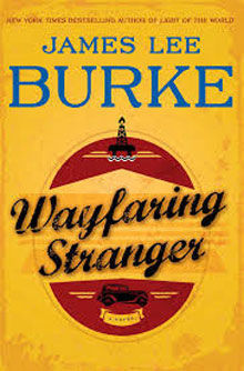 Wayfaring stranger - James Lee Burke